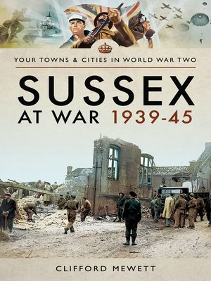 cover image of Sussex at War 1939–45
